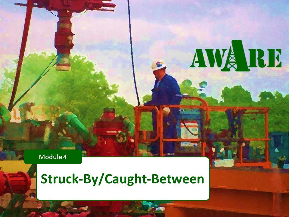 1 Struck-By/Caught-Between Module 4