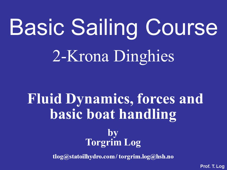 As a professor of Fire Dynamics (physics, maths and chemistry) I know that the sailing theory may be hard to understand for those not educated in the physics of fluid flows.