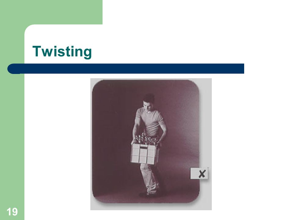 19 Twisting
