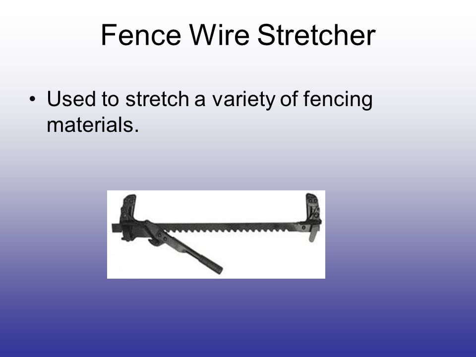 Fence Wire Stretcher Used to stretch a variety of fencing materials.
