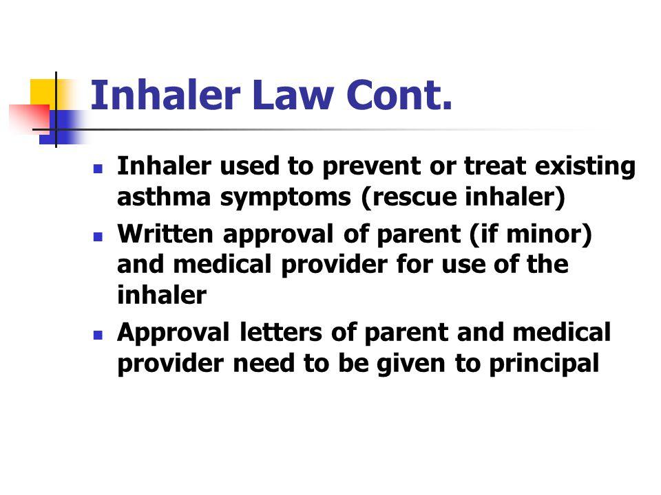 Inhaler Law Cont.