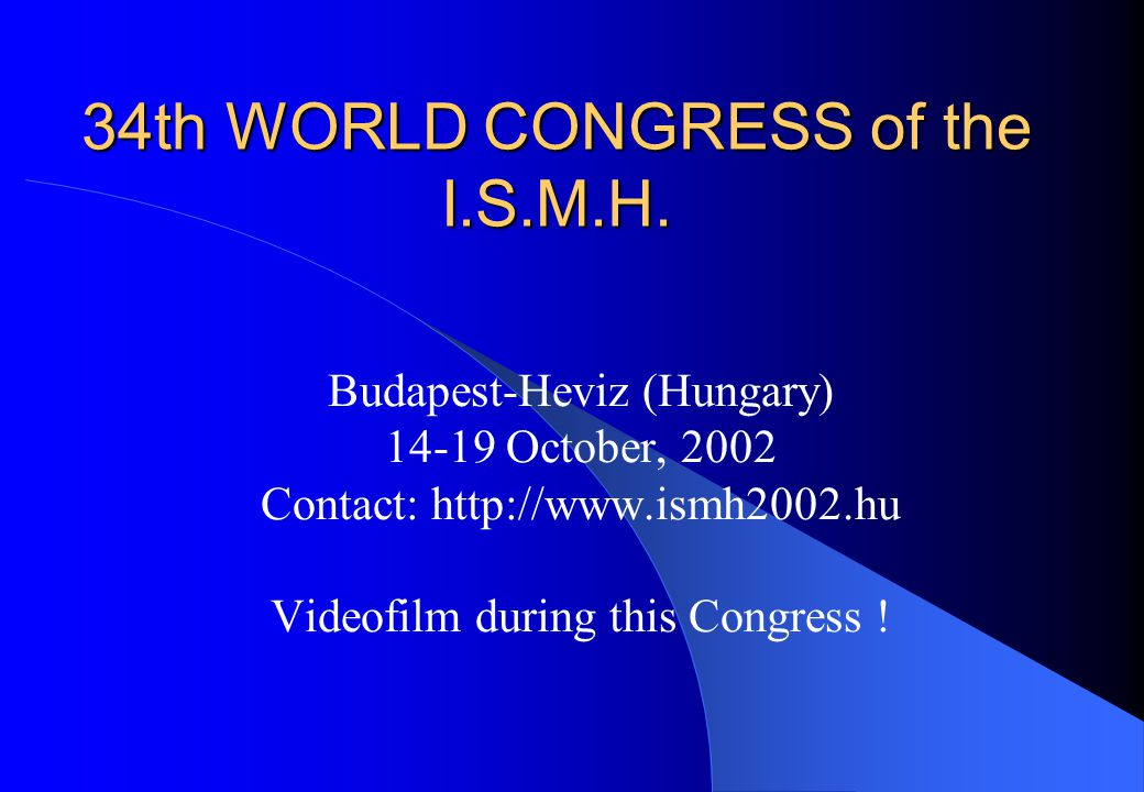 34th WORLD CONGRESS of the I.S.M.H.