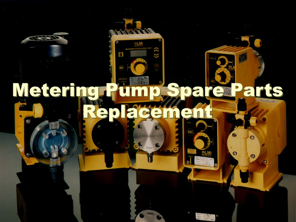 Metering Pump Spare Parts Replacement