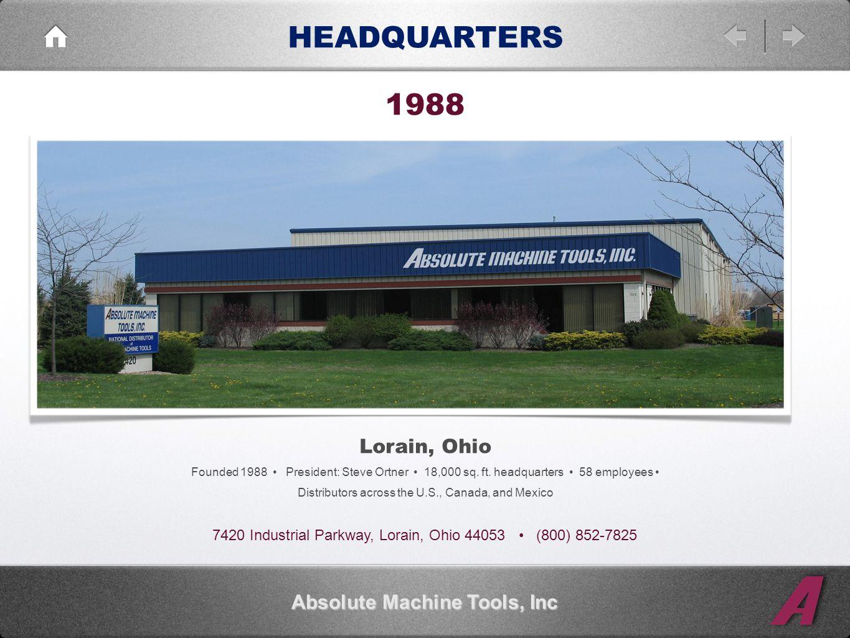 HEADQUARTERS Lorain, Ohio Founded 1988 President: Steve Ortner 18,000 sq.