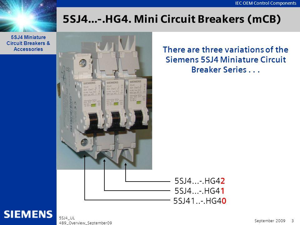 IEC OEM Control Components 5SJ4 Miniature Circuit Breakers & Accessories September 2009 24 5SJ4_UL 489_Overview_September09 Dimension (mm) Accessories for 5SJ4…-.HG4.