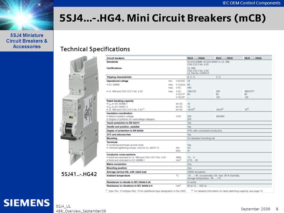 IEC OEM Control Components 5SJ4 Miniature Circuit Breakers & Accessories September 2009 9 5SJ4_UL 489_Overview_September09 5SJ4...-.HG4.