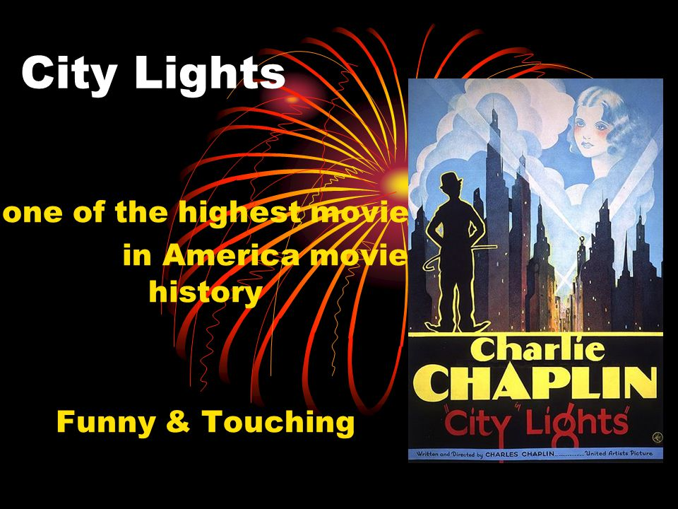 City Lights one of the highest movie in America movie history Funny & Touching