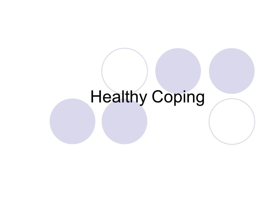 Healthy Coping