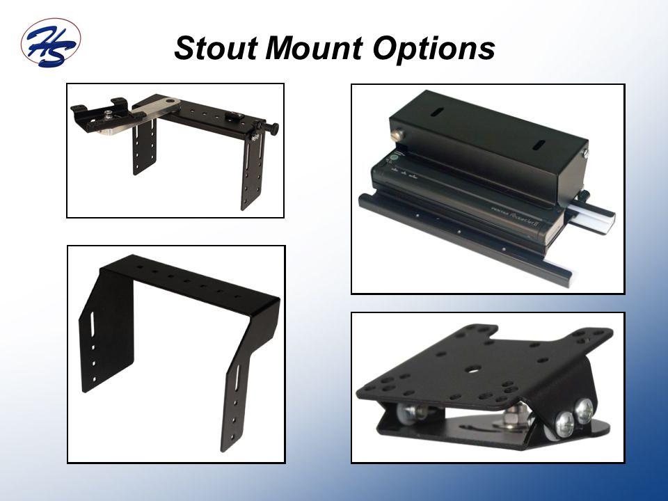 Stout Mount Options