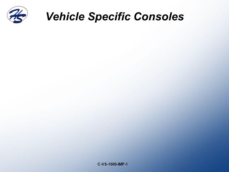 Vehicle Specific Consoles C-VS-1000-IMP-1