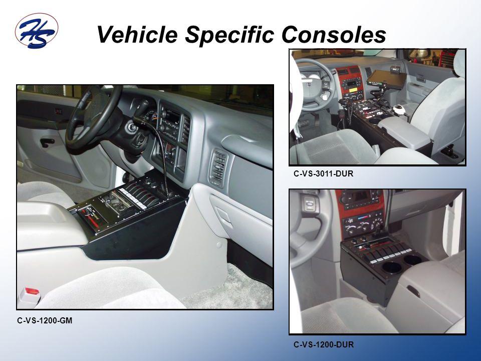 Vehicle Specific Consoles C-VS-1200-GM C-VS-1200-DUR C-VS-3011-DUR