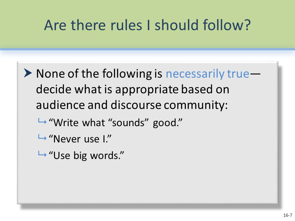 Are there rules I should follow.