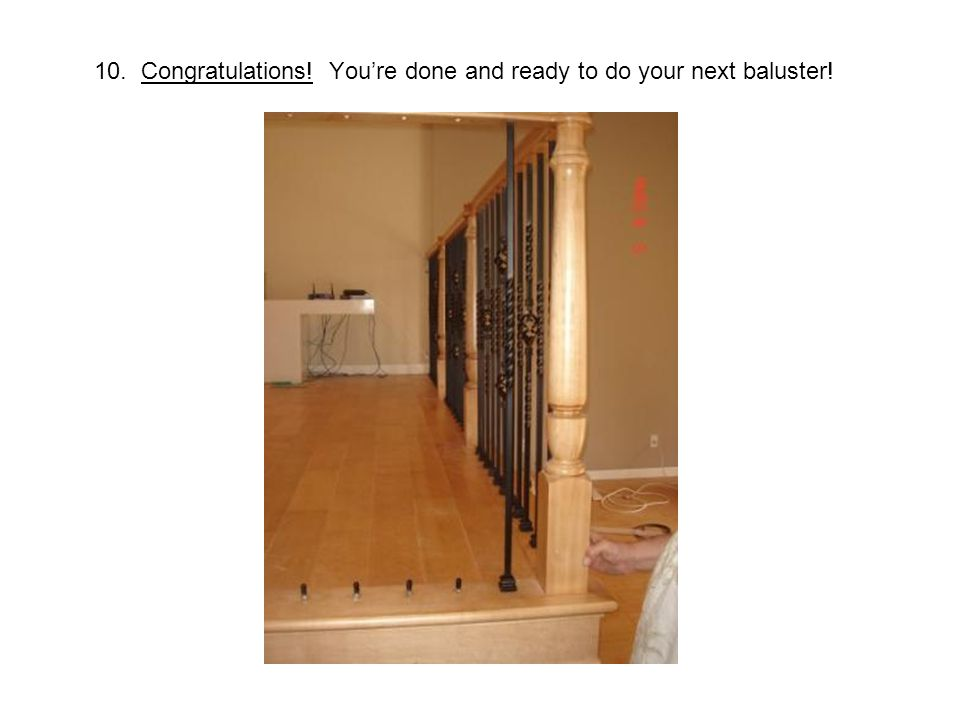 10. Congratulations! You're done and ready to do your next baluster!