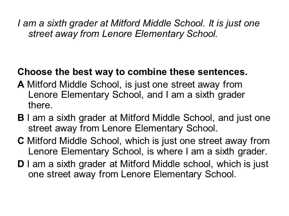 I am a sixth grader at Mitford Middle School.