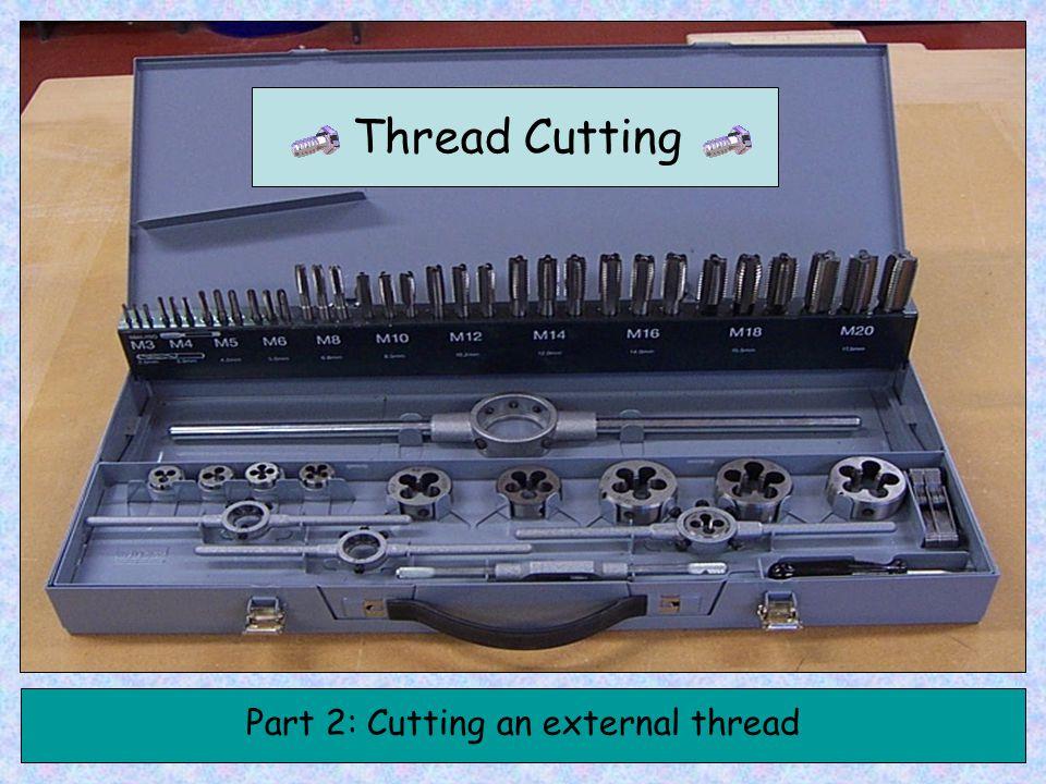 Thread Cutting Part 2: Cutting an external thread