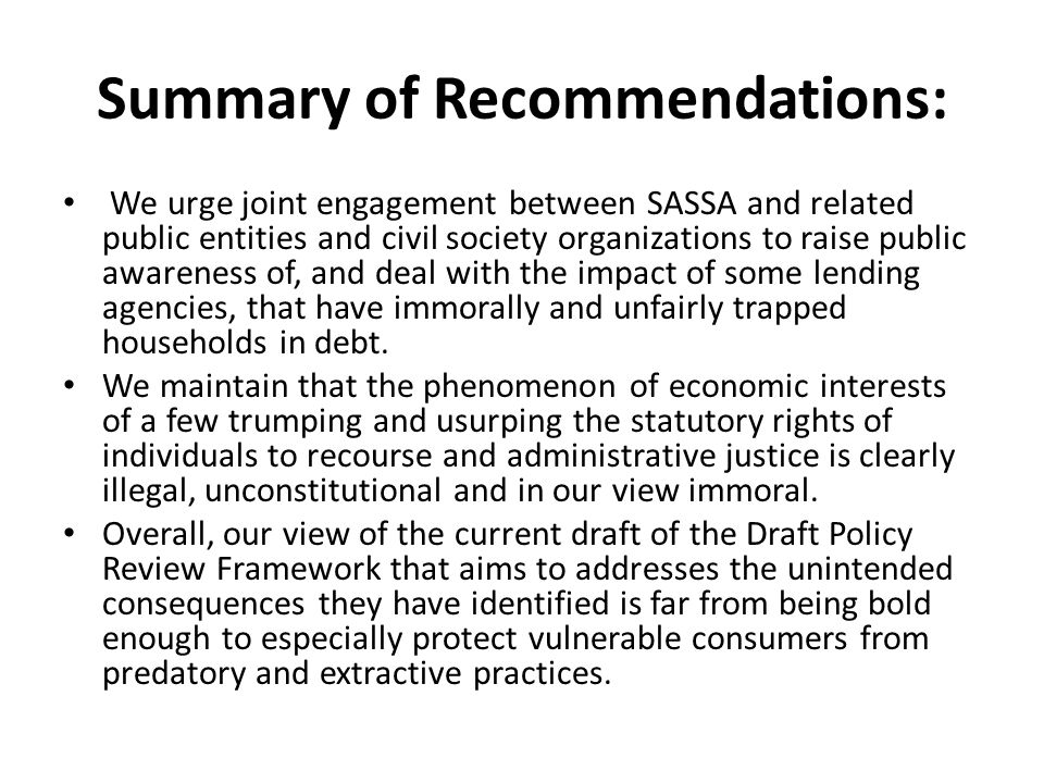 Summary of Recommendations: We urge joint engagement between SASSA and related public entities and civil society organizations to raise public awarene