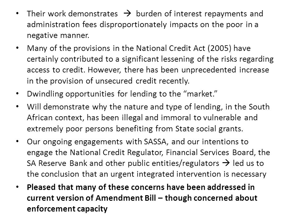 General perspective on the proposed amendments to the NCA Amendment Bill 2013: Generally speaking, we are broadly supporting the 26+ amendments, unless otherwise indicated in this Submission.