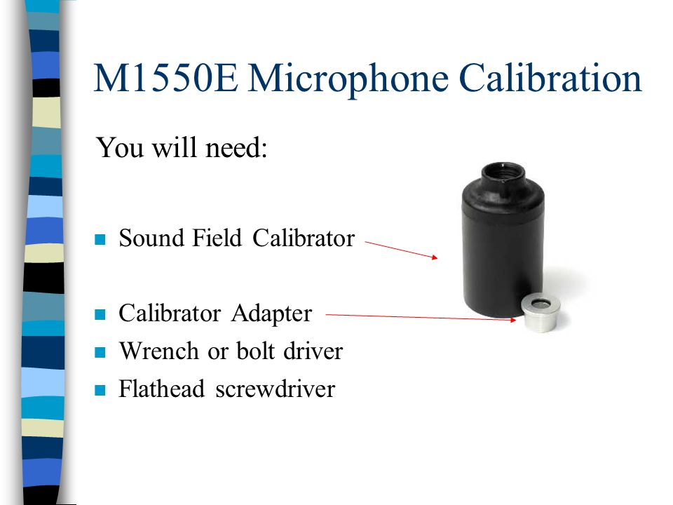 M1550 Cal: Step 1 n Insert adapter into calibrator M1550E Microphone