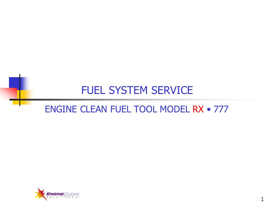 1 FUEL SYSTEM SERVICE ENGINE CLEAN FUEL TOOL MODEL RX 777