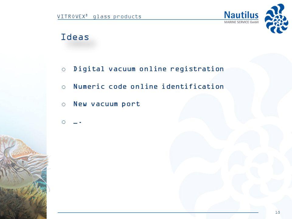 15 VITROVEX ® glass products Ideas o Digital vacuum online registration o Numeric code online identification o New vacuum port o ….
