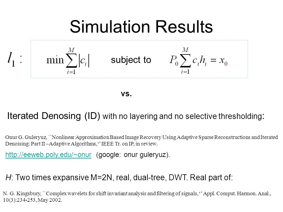 Simulation Results subject to vs.Onur G.