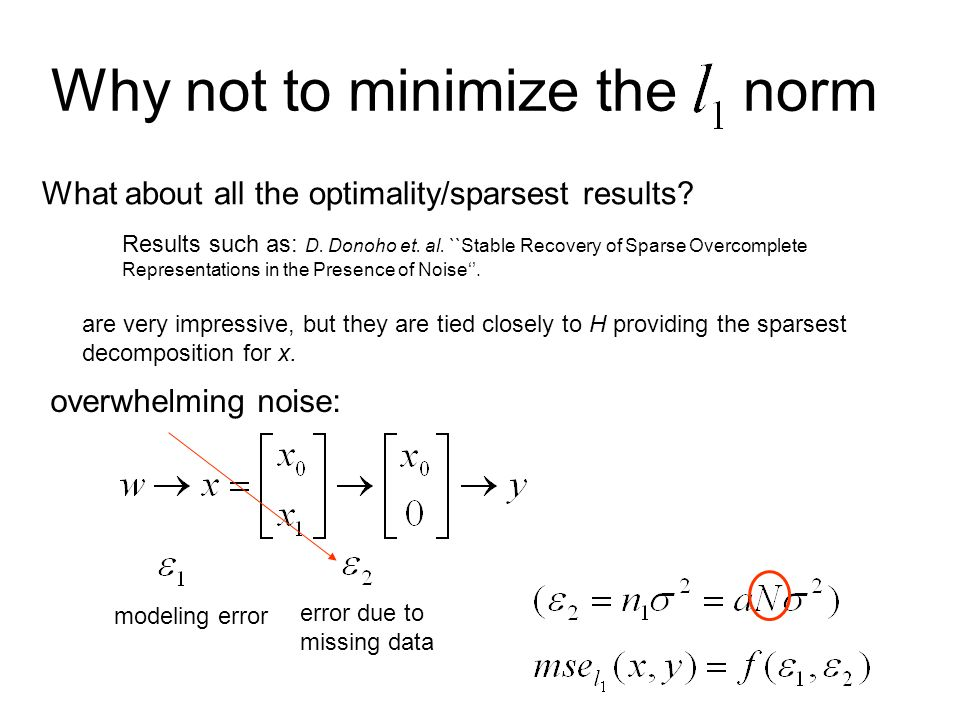 Why not to minimize the norm What about all the optimality/sparsest results.