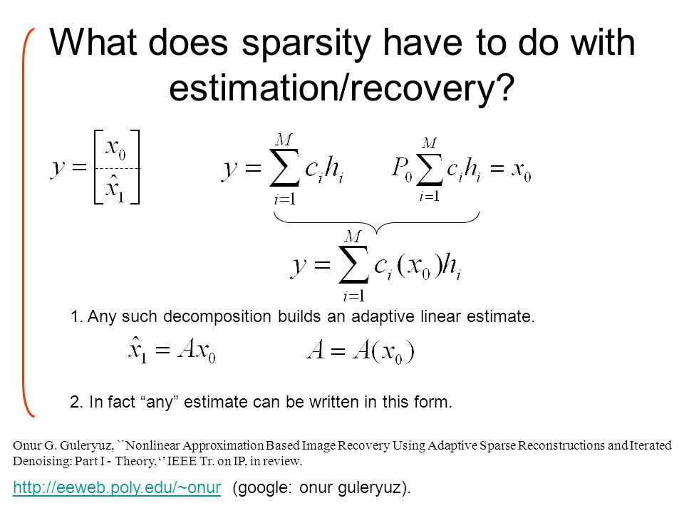 What does sparsity have to do with estimation/recovery.