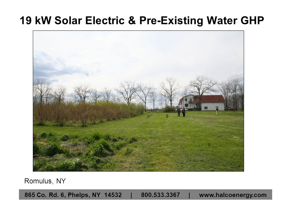 19 kW Solar Electric & Pre-Existing Water GHP Romulus, NY