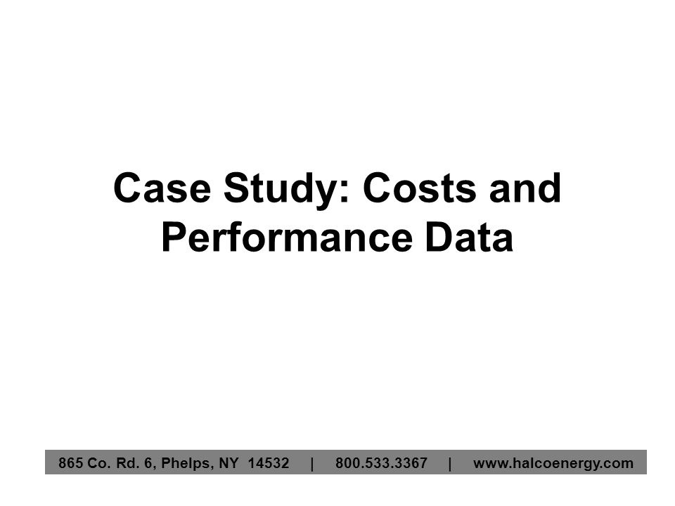 Case Study: Costs and Performance Data