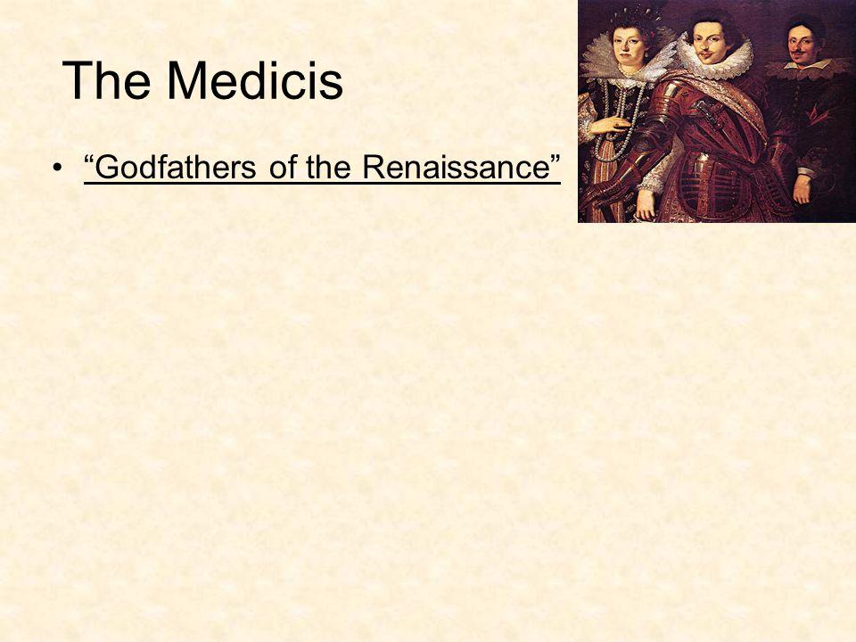 Godfathers of the Renaissance