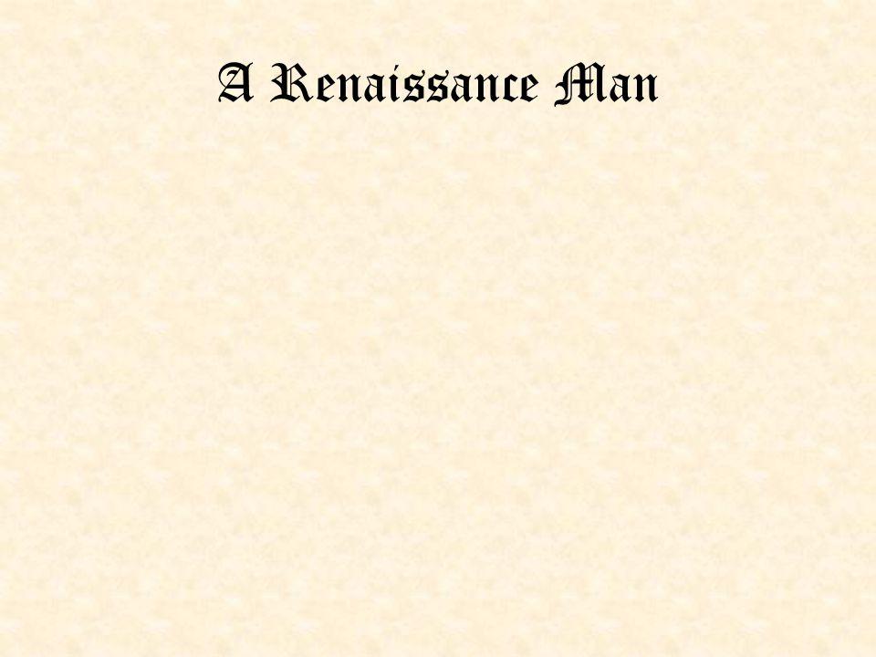 A Renaissance Man