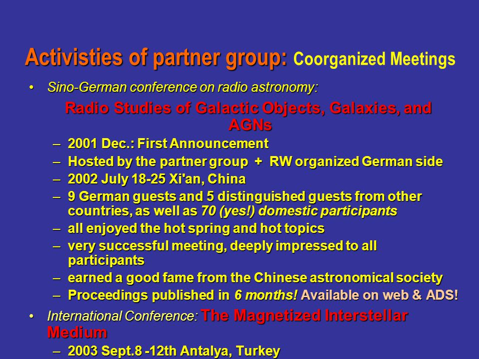 Sino-German conference on radio astronomy:Sino-German conference on radio astronomy: Radio Studies of Galactic Objects, Galaxies, and AGNs Radio Studi