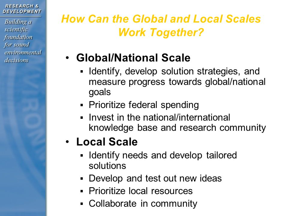 How Can the Global and Local Scales Work Together.