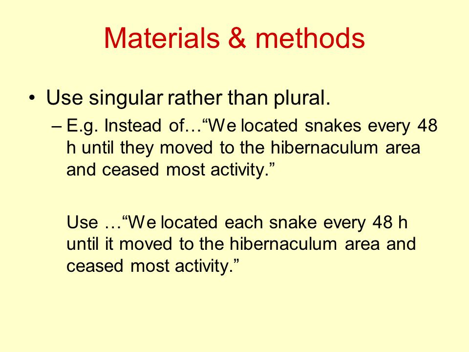 Materials & methods Use singular rather than plural.