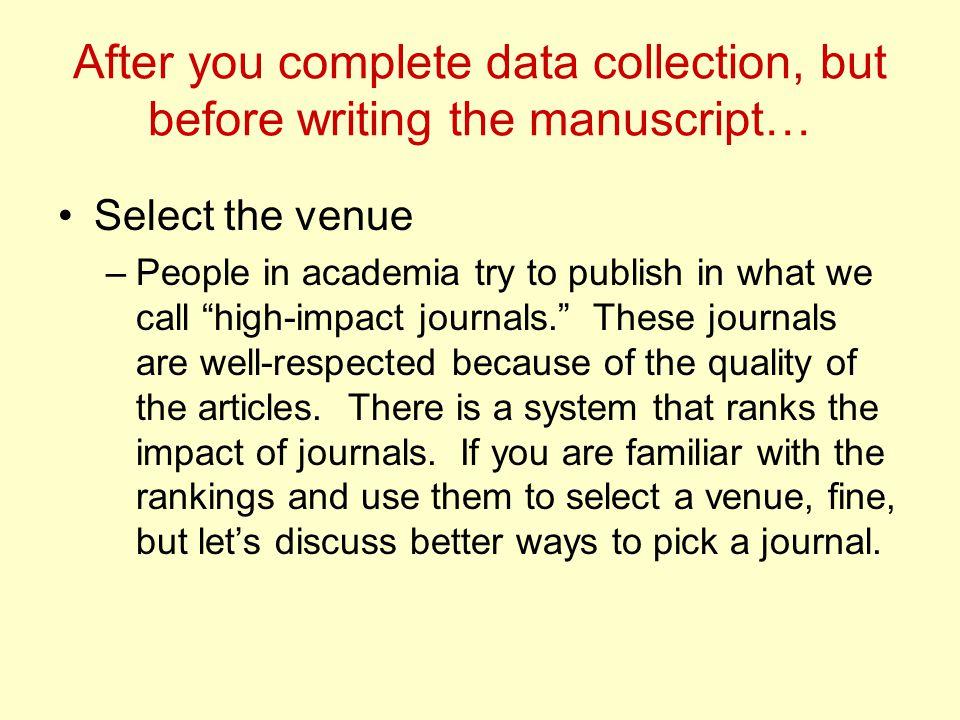 Ethics in publishing Never fabricate data.Never falsify data.