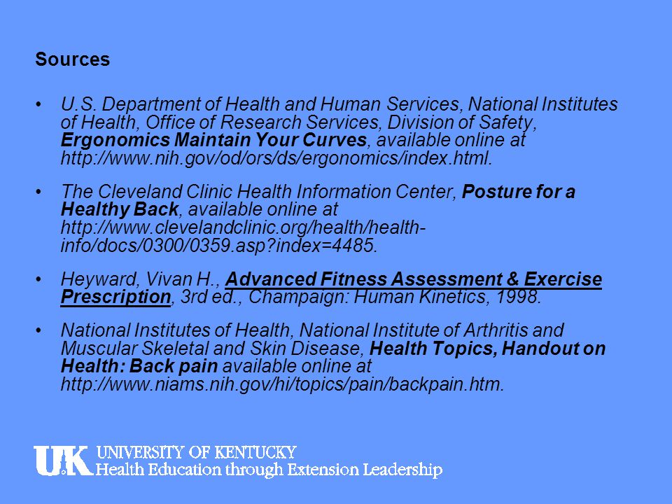 Sources U.S. Department of Health and Human Services, National Institutes of Health, Office of Research Services, Division of Safety, Ergonomics Maint