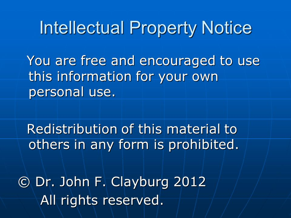 Intellectual Property Notice You are free and encouraged to use this information for your own personal use.