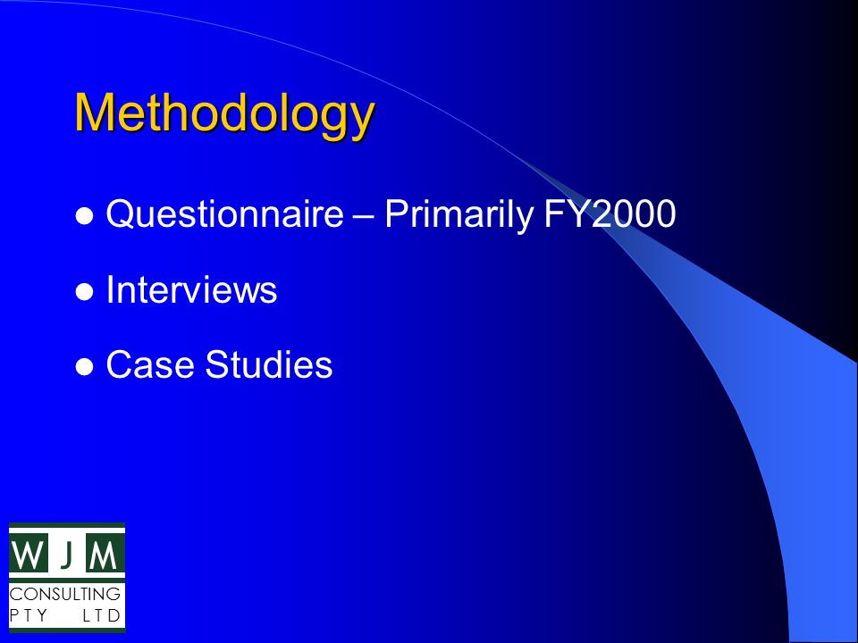WMJ CONSULTING P T Y L T D Case Studies - Conclusions Clearly Defined Company Goals Planning Tools Focused Publishing Strategies Effective Communication Accountability