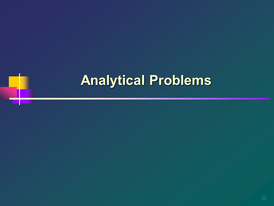 32 Analytical Problems