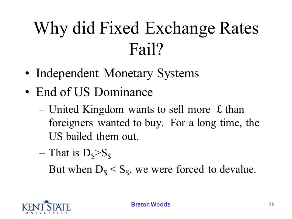 Breton Woods 26 Why did Fixed Exchange Rates Fail.