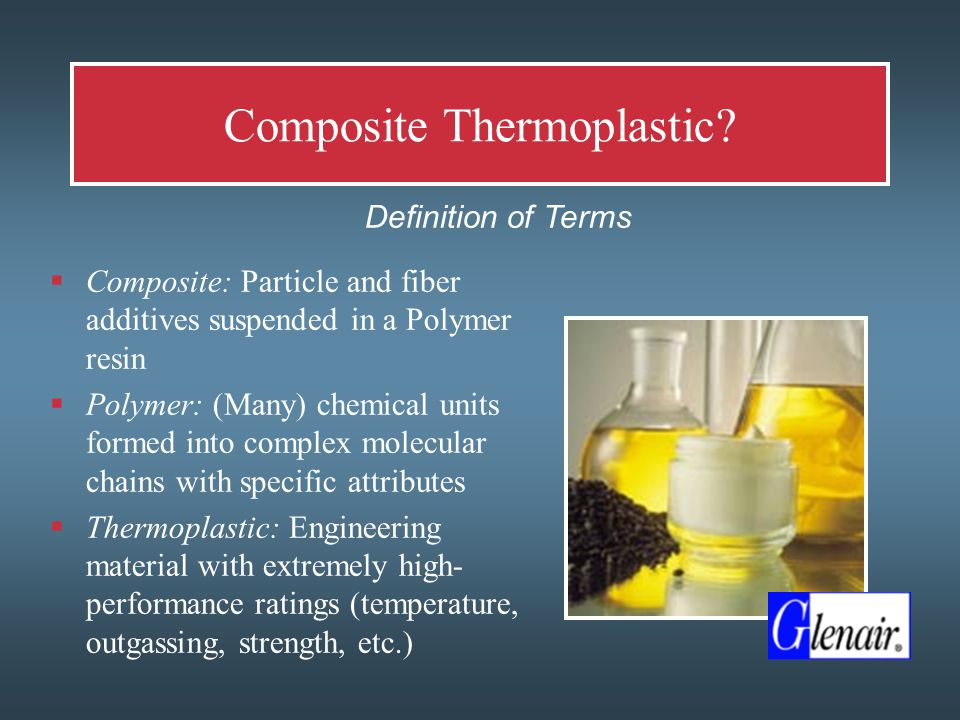 Composite Thermoplastic.