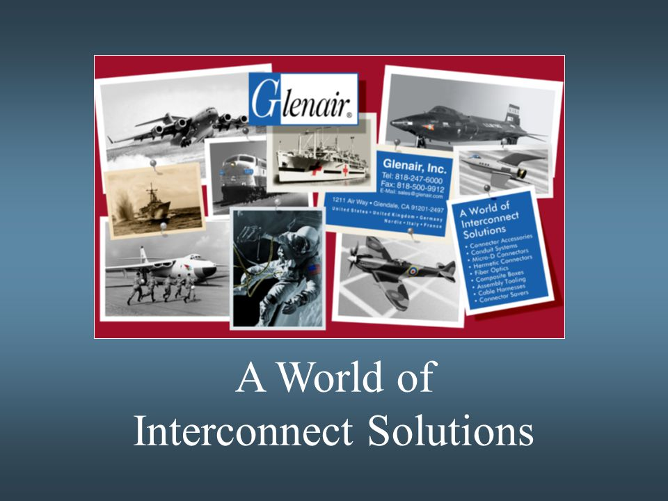 A World of Interconnect Solutions