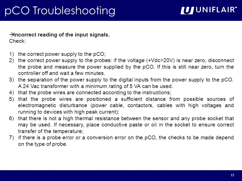 17 pCO Troubleshooting  Incorrect reading of the input signals.