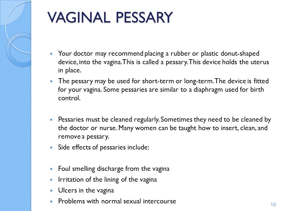 Pelvic organ prolapse occurs when one or more of the pelvic organs (bladder, uterus, vagina, and rectum) fall downward and bulge out through the opening of the vagina.