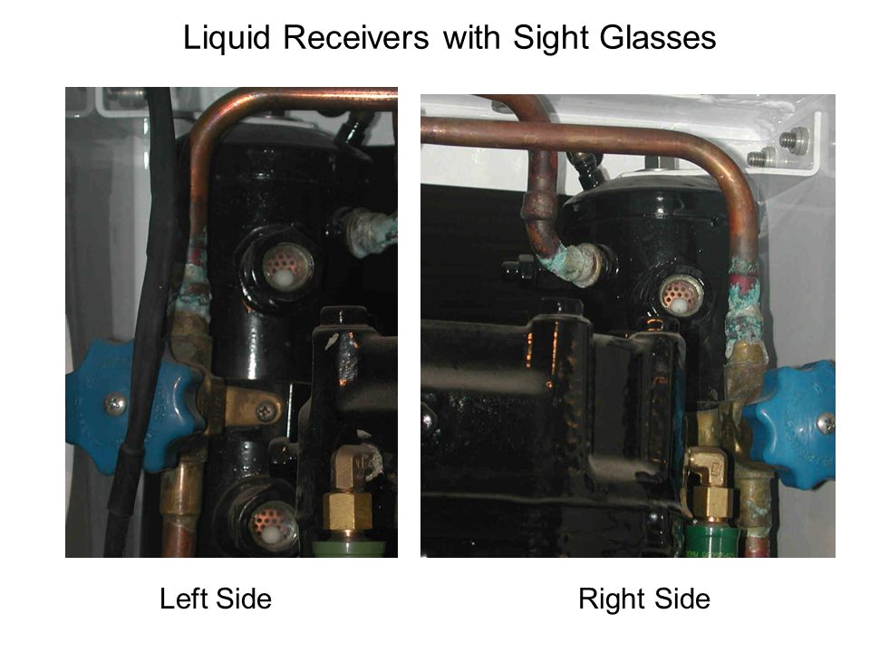 Left Side Right Side Liquid Receivers with Sight Glasses