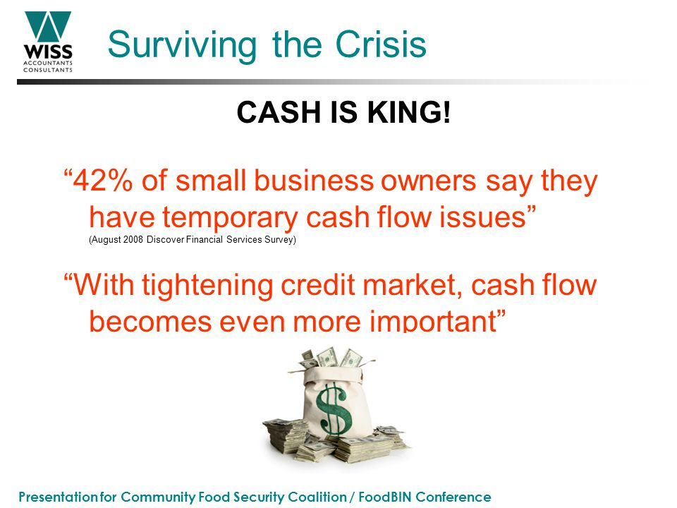Presentation for Community Food Security Coalition / FoodBIN Conference Surviving the Crisis CASH IS KING.