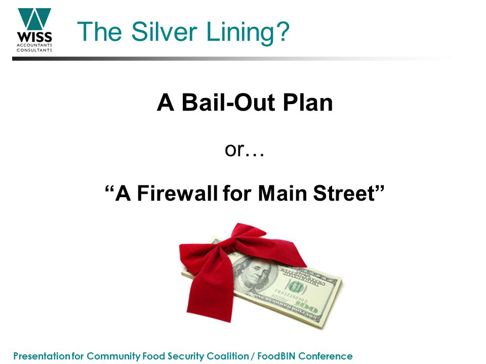 Presentation for Community Food Security Coalition / FoodBIN Conference The Silver Lining.