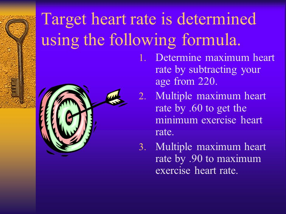 Target heart rate is determined using the following formula.