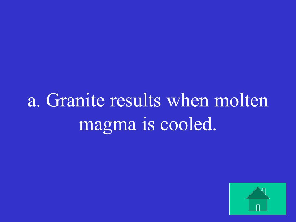 Which statement is most likely true about the formation of granite.