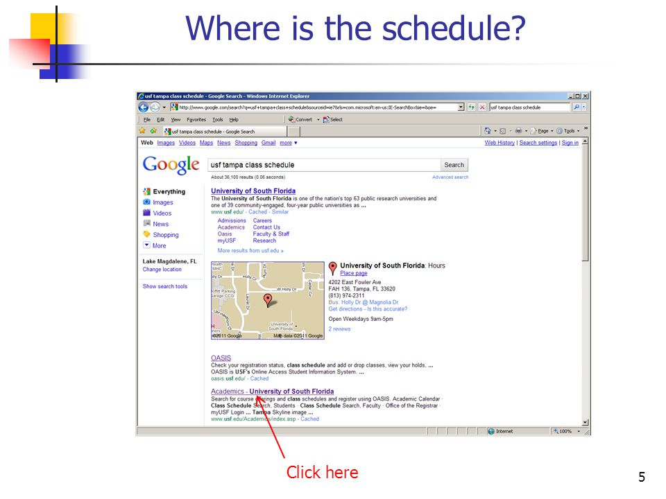 6 Where is the schedule? Click here